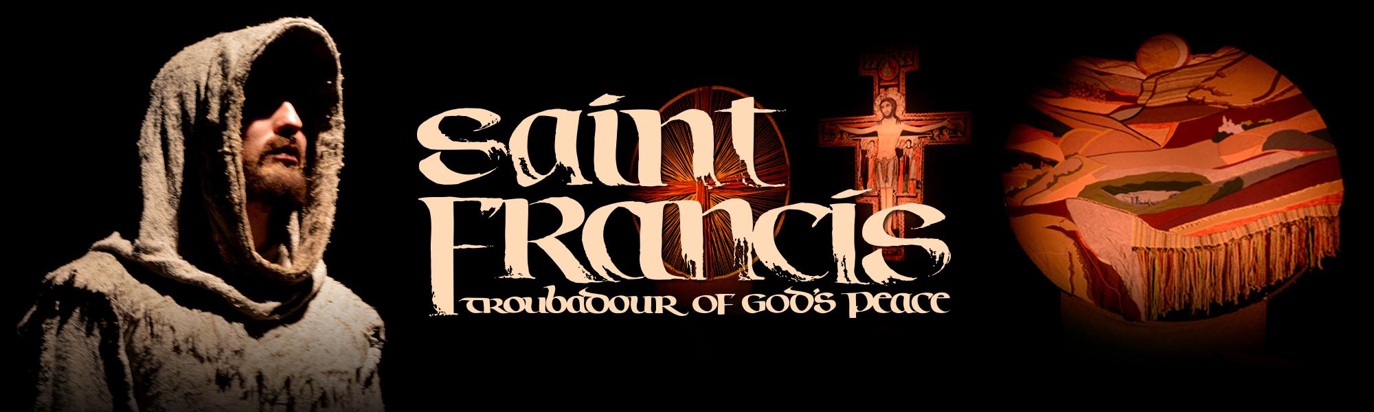 Saint Francis: Troubadour of God's Peace